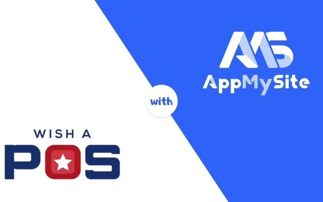 Wish A POS sky-rocketed their business with a WooCommerce Mobile App by AppMySite