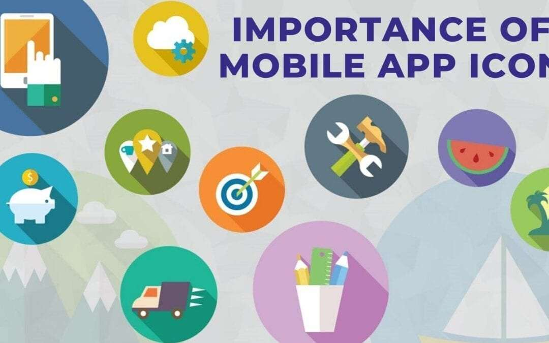 Importance of app icons – The most overlooked element of a mobile app design