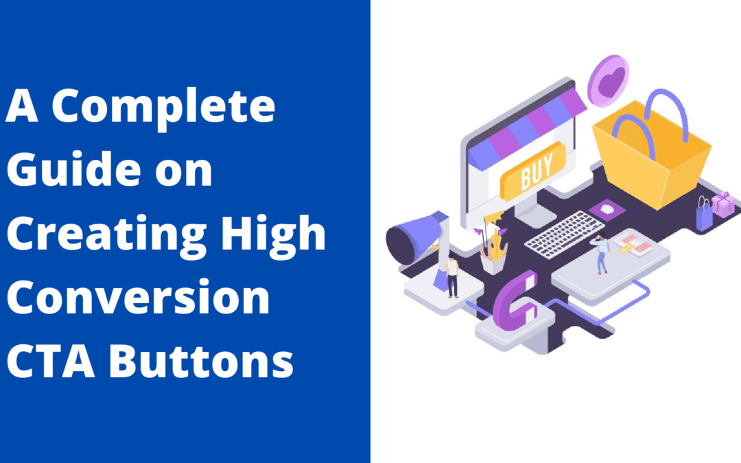 Call-to-Action buttons – All you need to know about high conversion CTAs