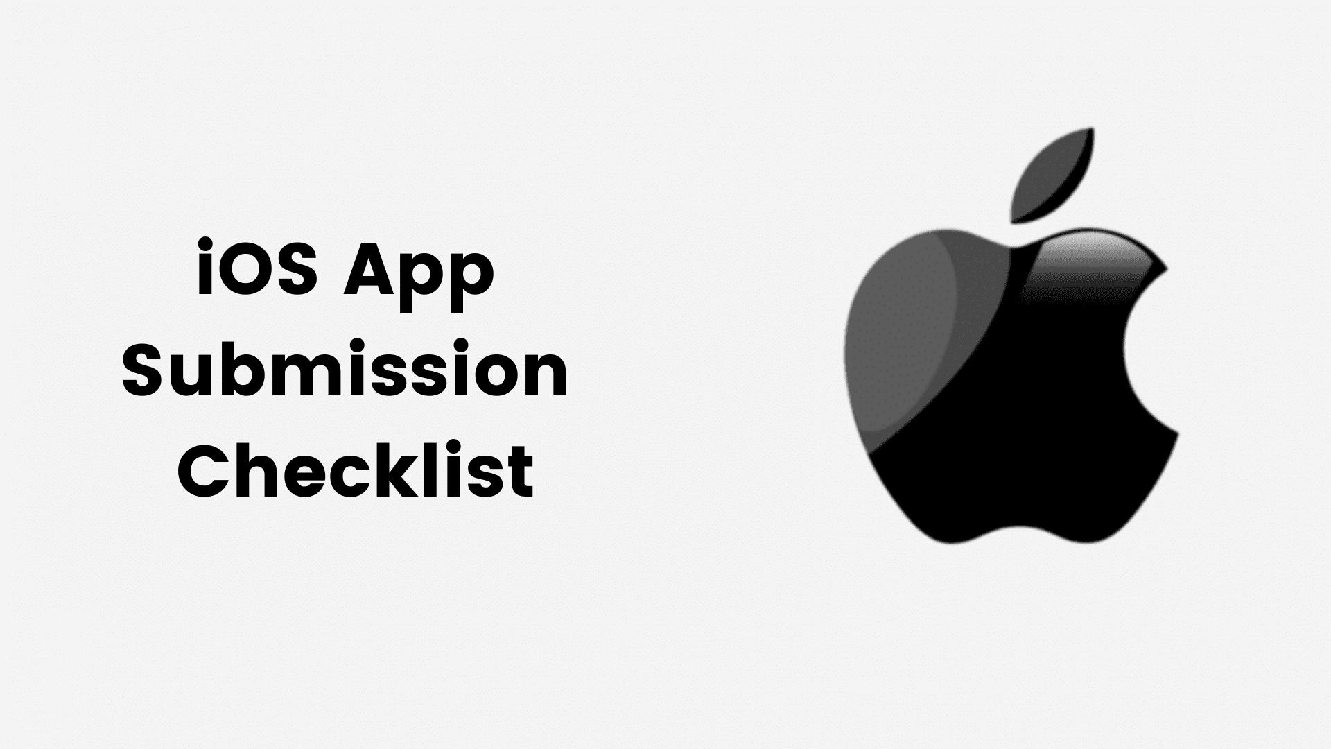 iOS app submission checklist